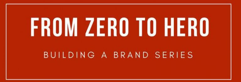 Zero to Hero Brand Evolution